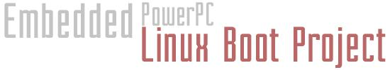 Embedded PowerPC Linux Boot Project